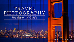 Travel Photography - The Essential Guide